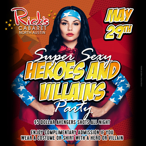 Ricks Super Sexy Heroes and Villains Party